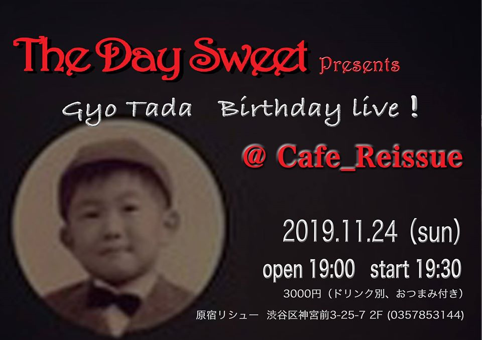 Gyo Tada Birthday live!